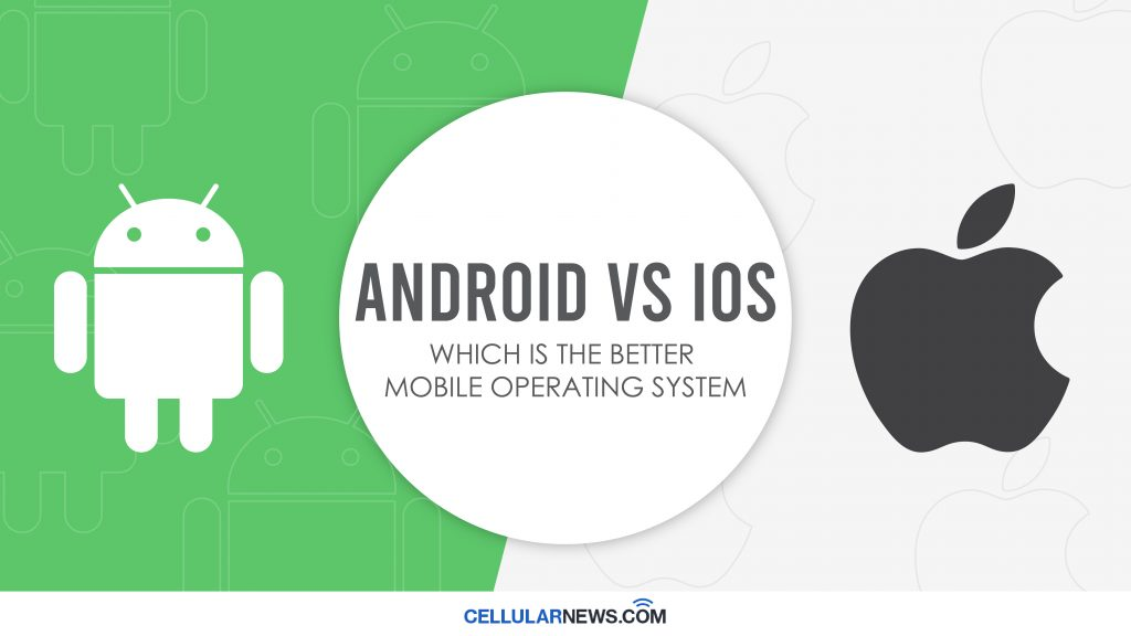 Android vs. iOS which has better mobile operating system