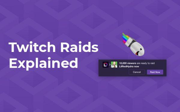 Twitch Raids Explained